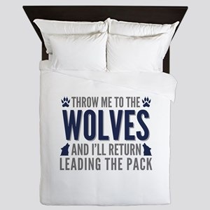 Throw Me To The Wolves Queen Duvet
