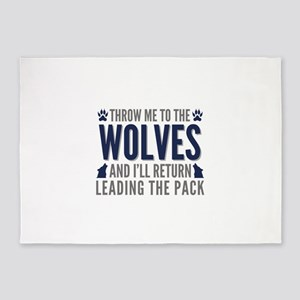 Throw Me To The Wolves 5'x7'Area Rug