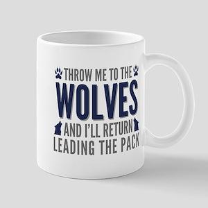Throw Me To The Wolves Mug
