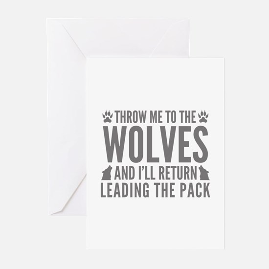 Throw Me To The Wolves Greeting Cards (Pk of 10)