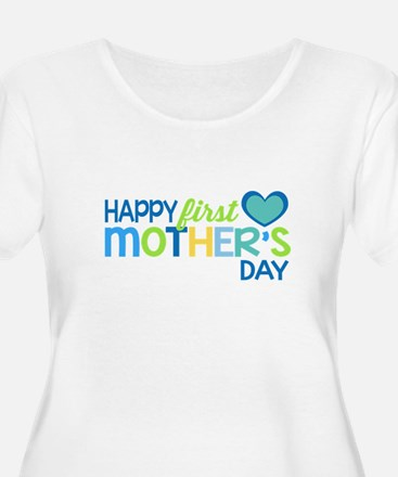 Happy First Mother's Day Boy Plus Size T-Shirt