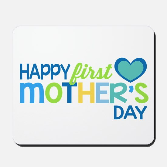 Happy First Mother's Day Boy Mousepad