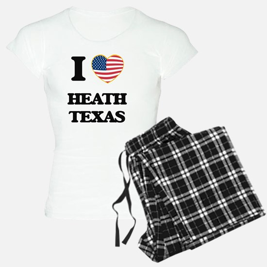 I love Heath Texas Pajamas