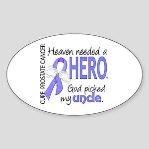 Prostate Cancer HeavenNeededHero1 Sticker (Oval)