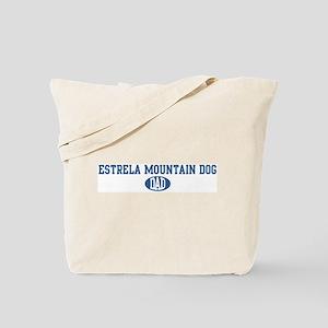 Estrela Mountain Dog dad Tote Bag