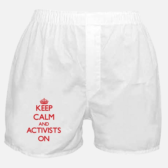Keep Calm and Activists ON Boxer Shorts