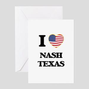 I love Nash Texas Greeting Cards