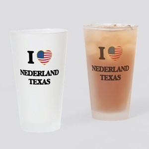 I love Nederland Texas Drinking Glass