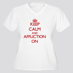 Keep Calm and Affliction ON Plus Size T-Shirt