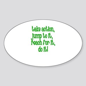 Take Action, Jump to it, reac Oval Sticker