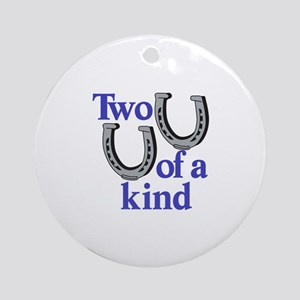 Two of a Kind Ornament (Round)