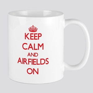 Keep Calm and Airfields ON Mugs