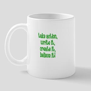 Take action, write it, create Mug