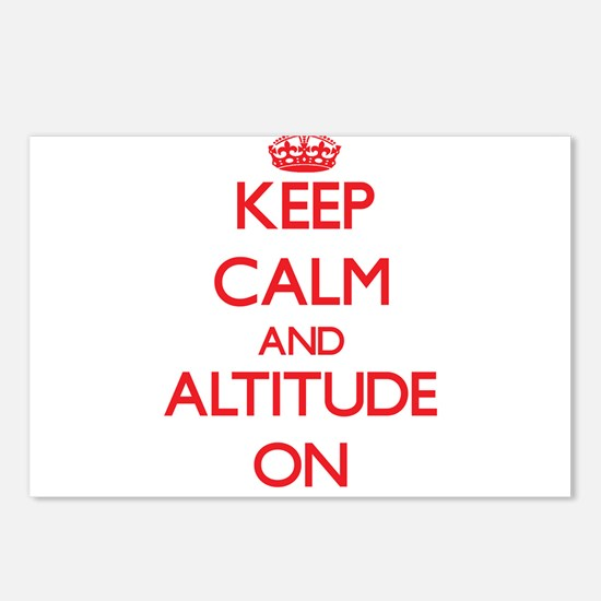 Keep Calm and Altitude ON Postcards (Package of 8)