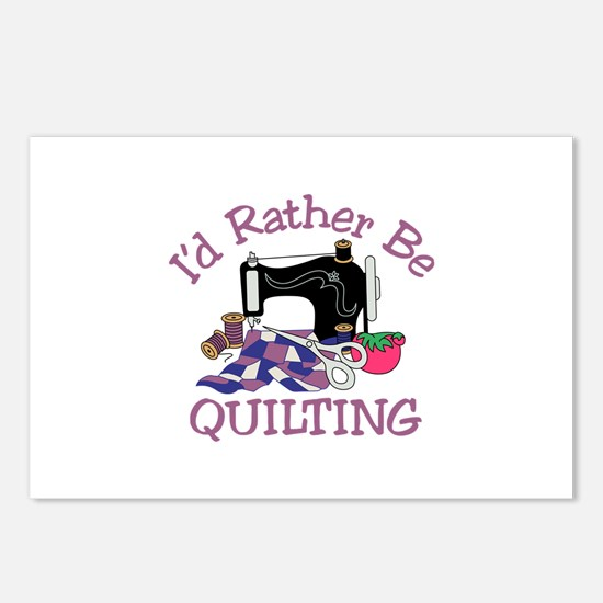 Id Rather be Quilting Postcards (Package of 8)