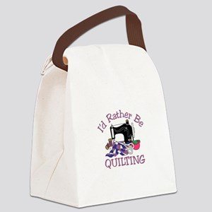 Id Rather be Quilting Canvas Lunch Bag