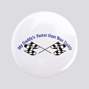 Daddys Faster Button