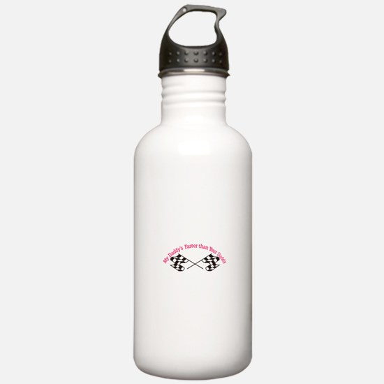 Daddys Faster Water Bottle