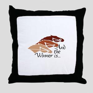 The Winner Is Throw Pillow