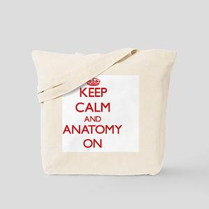 Keep Calm and Anatomy ON Tote Bag