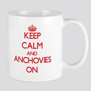 Keep Calm and Anchovies ON Mugs