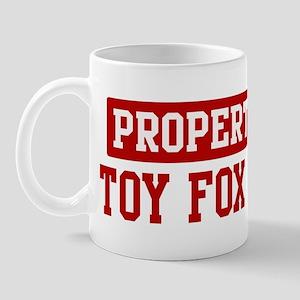 Property of Toy Fox Terrier Mug
