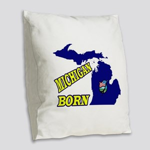 MICHIGAN BORN Burlap Throw Pillow