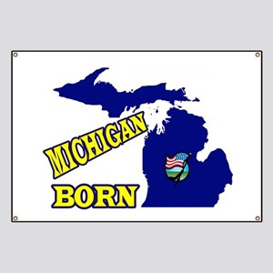 MICHIGAN BORN Banner