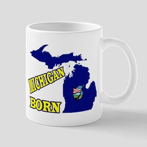 MICHIGAN BORN Mugs