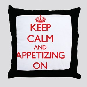 Keep Calm and Appetizing ON Throw Pillow
