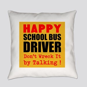 Happy School Bus Driver Dont Wreck It by Talking E