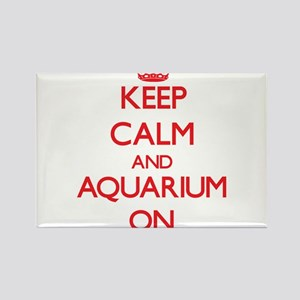 Keep Calm and Aquarium ON Magnets