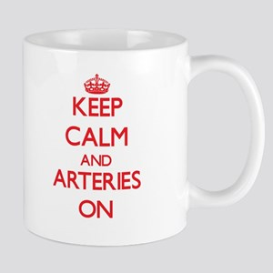 Keep Calm and Arteries ON Mugs