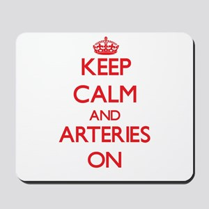 Keep Calm and Arteries ON Mousepad