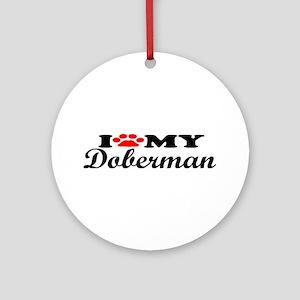 Doberman - I Love My Ornament (Round)