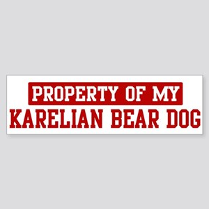 Property of Karelian Bear Dog Bumper Sticker