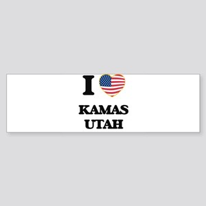 I love Kamas Utah Bumper Sticker