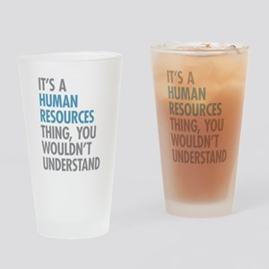 Human Resources Thing Drinking Glass