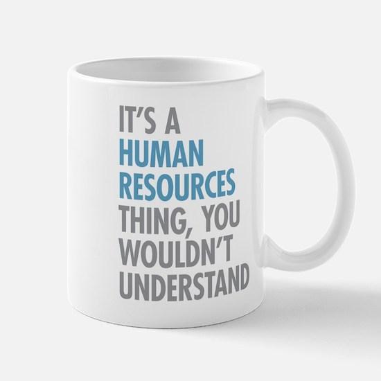 Human Resources Thing Mugs