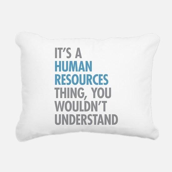 Human Resources Thing Rectangular Canvas Pillow