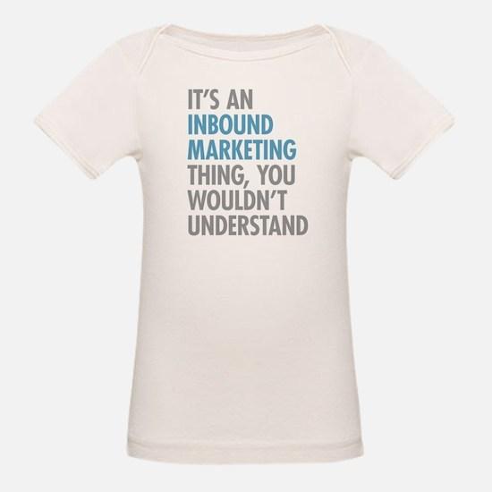 Inbound Marketing Thing T-Shirt