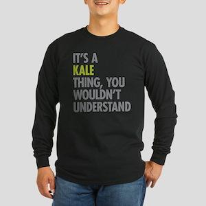 Kale Thing Long Sleeve T-Shirt