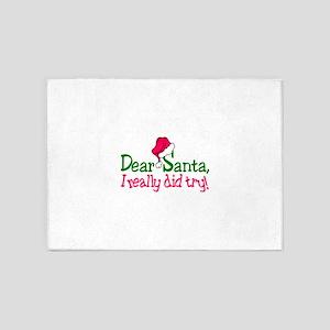 Dear Santa, I Really Did Try! 5'x7'Area Rug