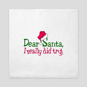 Dear Santa, I Really Did Try! Queen Duvet