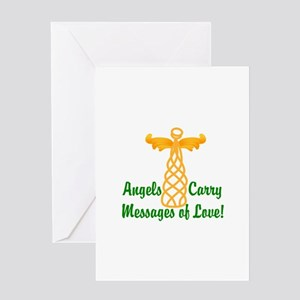 Angels Carry Messages Of Love! Greeting Cards