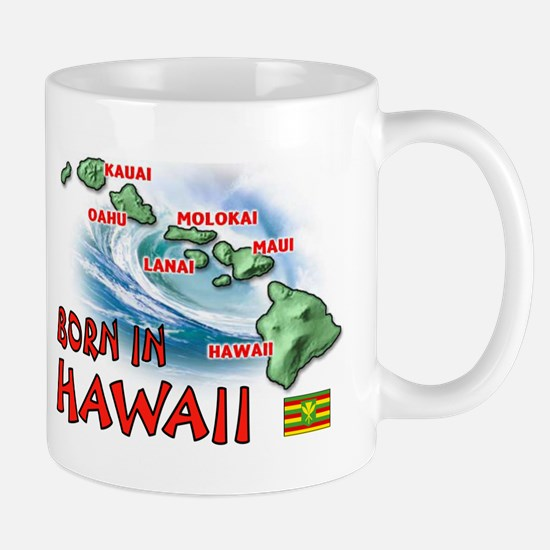 HAWAII BORN Mugs