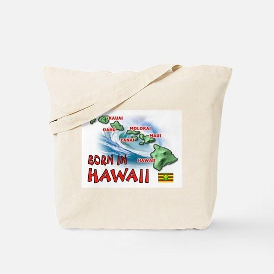 HAWAII BORN Tote Bag