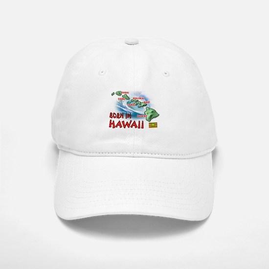 HAWAII BORN Baseball Baseball Baseball Cap
