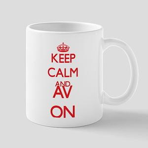 Keep Calm and Av ON Mugs