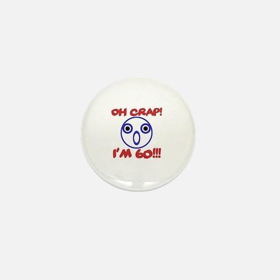 Funny 60th Birthday Mini Button